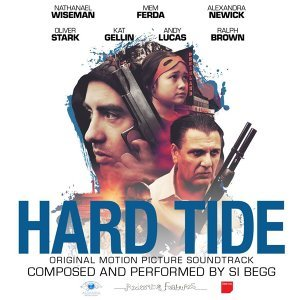 Hard Tide Original Motion Picture Soundtrack