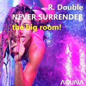 Never Surrender the Big Room