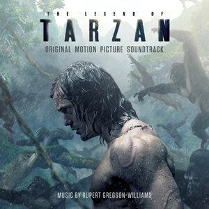 The Legend Of Tarzan: Original Motion Picture Soundtrack (泰山傳奇電影原聲帶)
