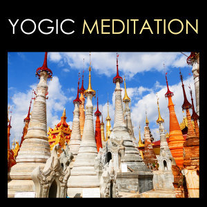 Yogic Meditation - Kundalini Kriya Yoga Music for Mindfulness and Morning Meditations