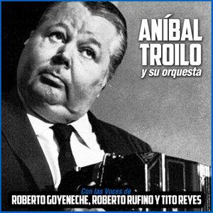 Con las Voces de Roberto Goyeneche, Roberto Rufino y Tito Reyes