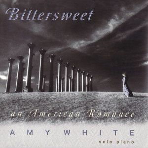 Bittersweet ~ An American Romance