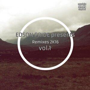 Edson Pride Presents - Remixes 2K16 Vol.1