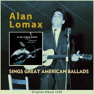 Alan Lomax Sings Great American Ballads - Original Album 1958
