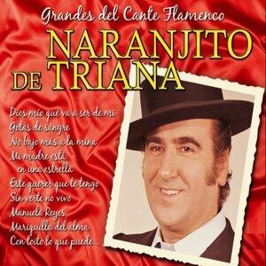 Grandes del Cante Flamenco : Naranjito De Triana