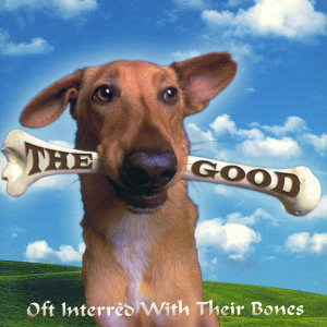 Oft Interred With Their Bones