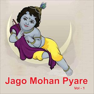 Jago Mohan Pyare, Vol. 1