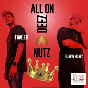 All on Deez Nutz (feat. New Money)
