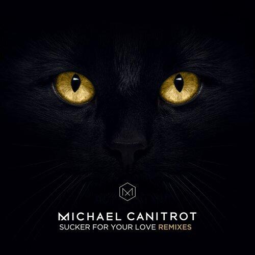 Sucker for Your Love (Remixes)