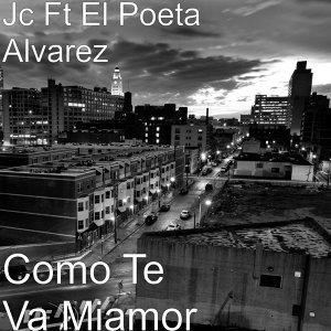 Como Te Va Miamor (feat. El Poeta Alvarez)