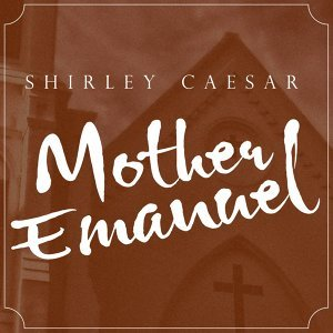 Mother Emanuel (Dramatic Version) - Single
