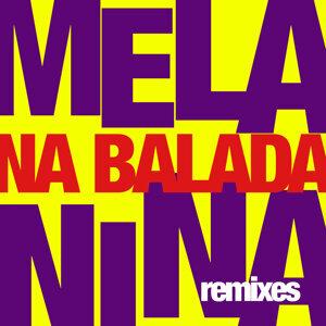 Melanina na Balada (Remixes) - EP