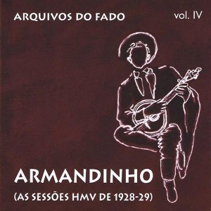 Arquivos do Fado. As Sessões HMV de 1928-29, Vol. 4