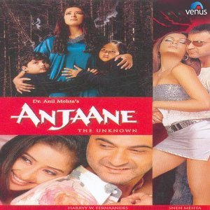 Anjaane - The Unknown - Original Motion Picture Soundtrack