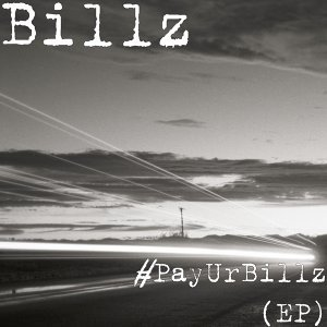 #PayUrBillz - EP