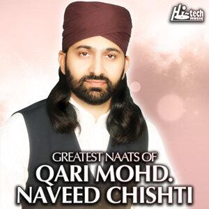 Greatest Naats of Qari Mohd. Naveed Chishti