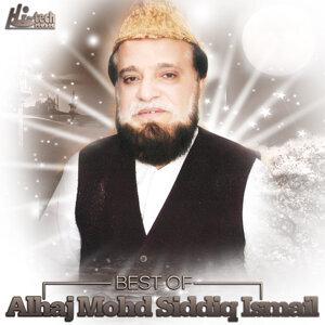 Best of Alhaj Mohd Siddiq Ismail