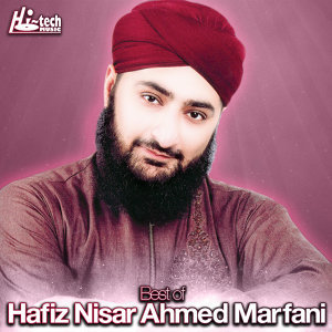 Best of Hafiz Nisar Ahmed Marfani