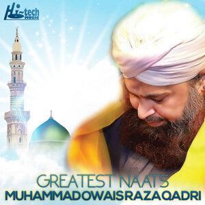 Greatest Naats of Alhajj Muhammad Owais Raza Qadri