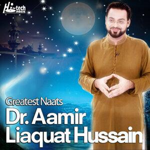 Greatest Naats of Dr. Aamir Liaquat Hussain