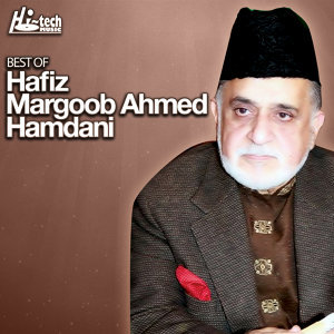 Best of Hafiz Marghoob Ahmed Hamdani