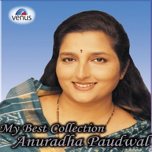 My Best Collection - Anuradha Paudwal