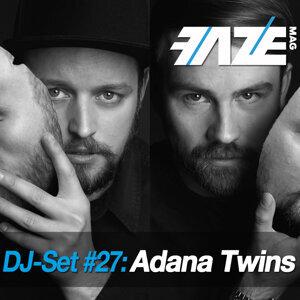 Faze DJ Set #27: Adana Twins
