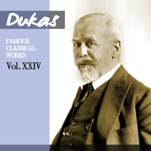 Dukas - Glinka - Chabrier: Famous Classical Works, Vol. XXIV