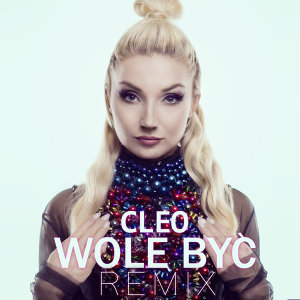Wolę Być - Remix
