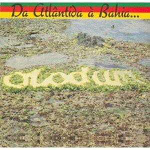 Da Atlântida a Bahia... O Mar é o Caminho