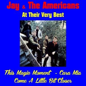 Jay & the Americans at Their Very Best
