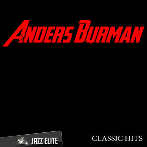 Classic Hits By Anders Burman