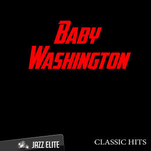 Classic Hits By Baby Washington