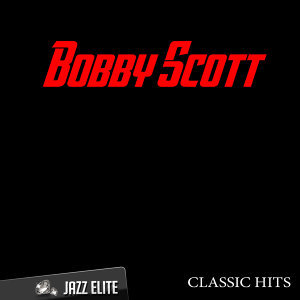 Classic Hits By Bobby Scott