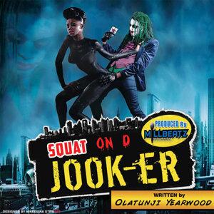 Squat On D Jook-Er