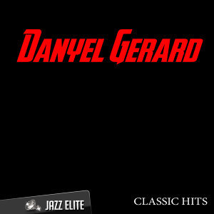 Classic Hits By Danyel Gerard
