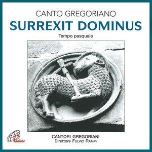 Surrexit dominus - Canto gregoriano