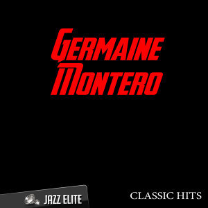 Classic Hits By Germaine Montero