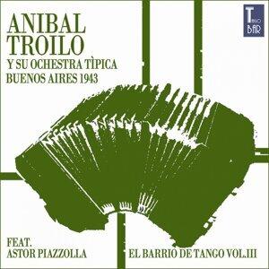 El Barrio de Tango, Vol. 3 - Die Ersten Aufnahmen von Astor Piazzolla