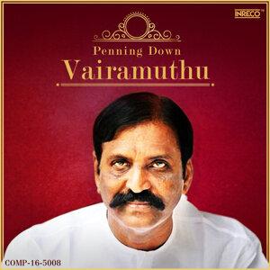 Penning Down Vairamuthu