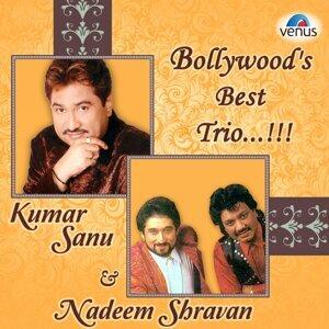 Bollywood Best Trio - Kumar Sanu, Nadeem - Shravan