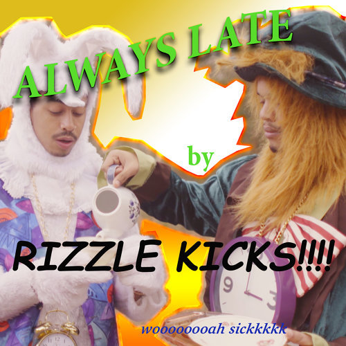 Always Late - Remixes