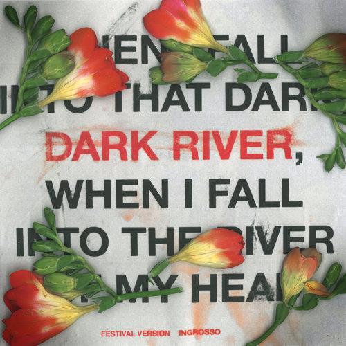 Dark River - Festival Version