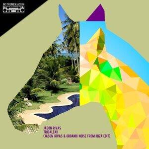 Tribaleah - Jason Rivas & Organic Noise from Ibiza Edit