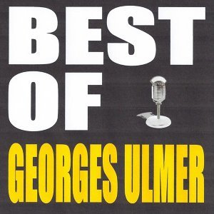 Best of Georges Ulmer