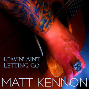 Leavin' Ain't Letting Go