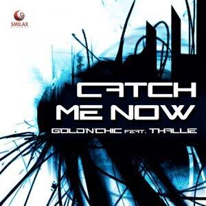 Catch Me Now