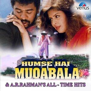 Humse Hai Muqabala & A.R. Rahman's All Time Hits