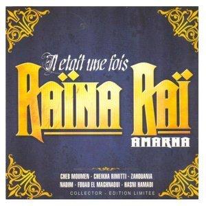 Il était une fois Raïna Raï - Amarna