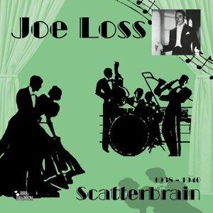 Scatterbrain - 1939-1940